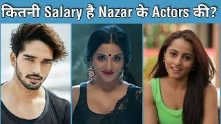 Download Per day Salary of ″Nazar″ Star Cast 2019 Video