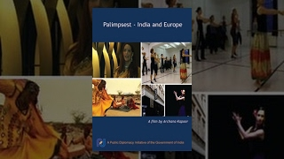 Download Palimpsest: India and Europe Video