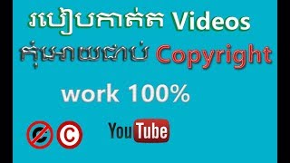 Download How to edit videos without any copyright content, copyright issue,konkhmer tech Video