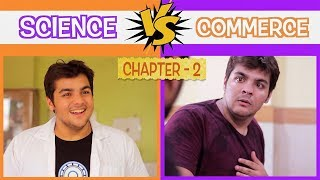 Download Science Vs Commerce | Chapter 2 | Ashish Chanchlani Video