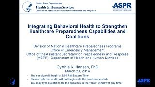 Download Integrating Behavioral Health to Strengthen Healthcare Preparedness Capabilities and Coalitions Video
