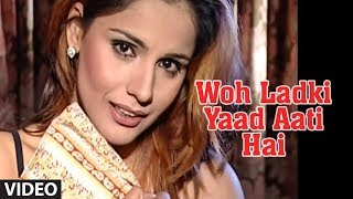 Download Woh Ladki Yaad Aati Hai - Most Popular Video Chhote Majid Shola (Full Song) Video