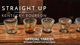 Download Straight Up: Kentucky Bourbon (2018) | Official Trailer HD Video