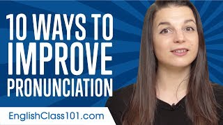 Download Top 10 Ways to Improve Your English Pronunciation Video