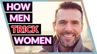 Download 3 Ways Men Trick Women (Instantly reveal if he's a player!) Video