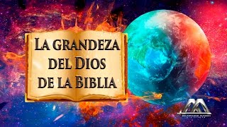Download LA GRANDEZA DEL DIOS DE LA BIBLIA [HD] Video
