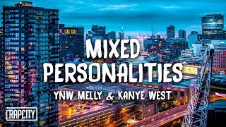 Download YNW Melly ft. Kanye West - Mixed Personalities (Lyrics) Video