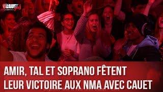 Download Amir, Tal et Soprano fêtent leur victoire aux NMA avec Cauet - C'Cauet sur NRJ Video