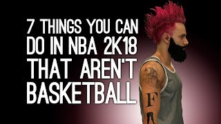 Download NBA 2K18 Gameplay: 7 Things You Can Do That Aren't Play Basketball Video