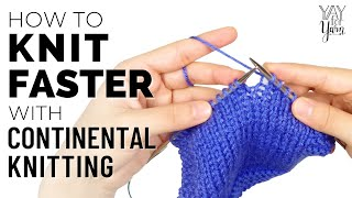 Download How to Knit FASTER with Continental Knitting | Yay For Yarn Video