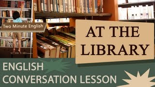Download At the Library - Simple English Lesson Video