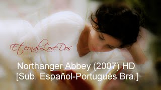 Download Northanger Abbey (2007) HD [Sub. Español-Portugués Bra.] Video