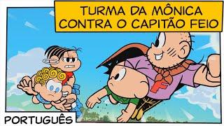 Download Turma da Mônica contra o Capitão Feio | Turma da Mônica Video