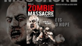 Download Zombie Massacre Video