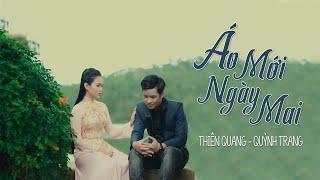 Download Áo Mới Ngày Mai - Thiên Quang ft Quỳnh Trang [4K MV OFFICIAL] Video