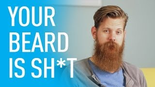 Download Your Beard Looks Like Sh*t | Eric Bandholz Video