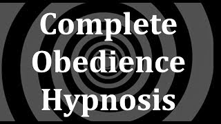 Download Complete Obedience Hypnosis Video
