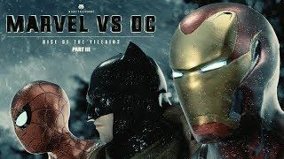 Download Marvel vs. DC - Rise Of The Villains | PART III Video