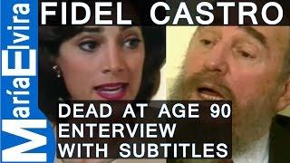 Download FIDEL CASTRO INTERVIEW BY MARÍA ELVIRA SALAZAR - ENGLISH SUBTITLES - Fidel Castro dies at age 90 Video