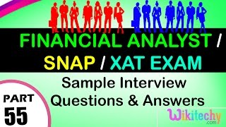 Download Financial Analyst Interview Questions | Snap | XAT Exam Top most interview questions and answers Video