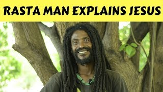 Download RASTA MAN EXPLAINS THE TRUTH ABOUT JESUS CHRIST Video