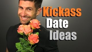 Download 10 KICKASS Date Ideas Guaranteed To IMPRESS! Ten Awesome Date Ideas Video