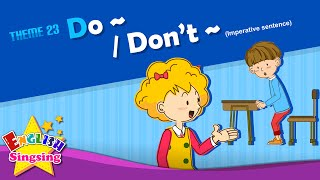 Download Theme 23. Do~/Don't~ - Imperative sentence | ESL Song & Story - Learning English for Kids Video
