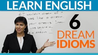 Download Learn English - 6 fun idioms about DREAMS Video