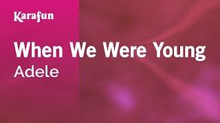 Download Karaoke When We Were Young - Adele * Video