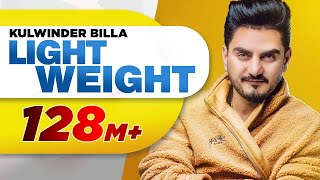 Download Light Weight | Kulwinder Billa | MixSingh | Latest Punjabi Song 2018 Video