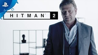 Download Hitman 2 – Sean Bean Elusive Target #1 Reveal   PS4 Video