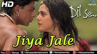 Jiya Jale (HD) Full Video Song , Dil Se , Shahrukh Khan, Preeti Zinta , Lata Mangeshkar