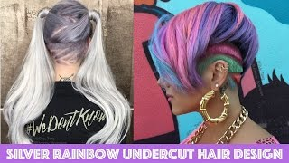 Download Silver Rainbow Undercut Hair Design Video