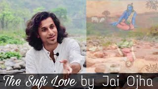 Download प्रेम- The sufi love by Jai ojha ll A poetry on Love Video