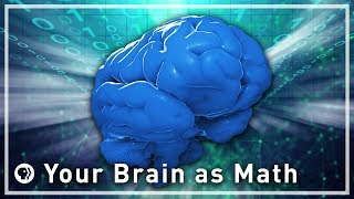 Download Your Brain as Math - Part 1 | Infinite Series Video