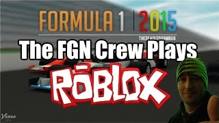 Download The FGN Crew Plays: ROBLOX - Formula 1 2015 (PC) Video