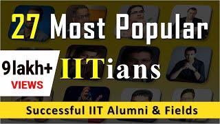 Download 27 Popular IITians: List of Famous IIT Alumni - Crazy & Successful! Video