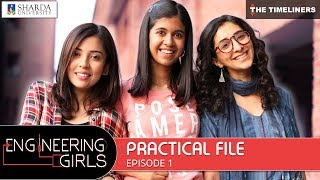 Download Engineering Girls | Web Series | S01E01 - Practical File | The Timeliners Video