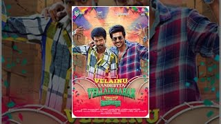 Download Velainu Vandhutta Vellaikaaran Video
