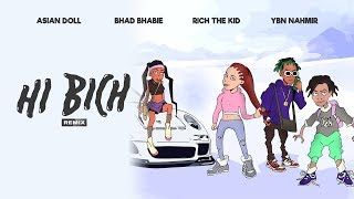 Download BHAD BHABIE ″Hi Bich″ REMIX ft YBN Nahmir, Rich the Kid, Asian Doll | Danielle Bregoli Video