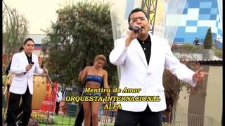 Download Orquesta Internacional Alfa - Mentira De Amor Video