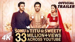 Download Official Trailer: Sonu Ke Titu Ki Sweety | Luv Ranjan | Kartik Aaryan, Nushrat Bharucha, Sunny Singh Video