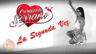 Download LA SEGUNDA VEZ - CORAZON SERRANO ( DISCO DE ORO ) Video