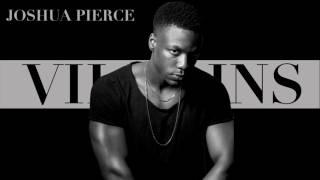 Download Joshua Pierce - Villains Video