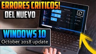 Download ERRORES CRITICOS en Nuevo Windows 10 October 2018 Update 😱 / CUIDADO! Video