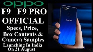 Download OPPO F9 PRO | F9 OFFICIAL Specs , Price , Box Contents & Camera Samples | Launch On 21 Aug In India Video