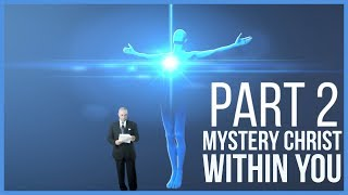 Download Mystery Christ Within You Part 2 of 2 Video