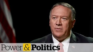 Download U.S. Secretary of State on Canadians detained in China, ISIS fighters and Iran   Power & Politics Video