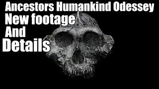 Download NEW FOOTAGE! Ancestor Humankind Odyssey! Video