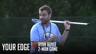 Download Your Edge: Two-Man Game with Ryan Boyle Video